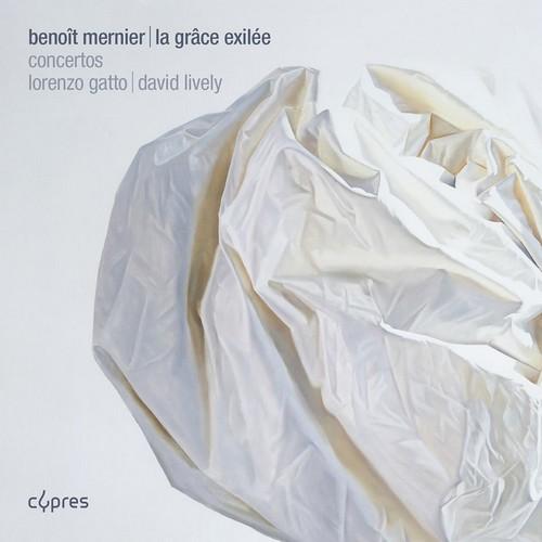 La Grâce exilée, pochette du disque de Benoît Mernier, Cypres, 2016